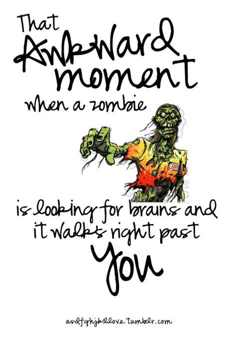 Awkward Moment Zombie